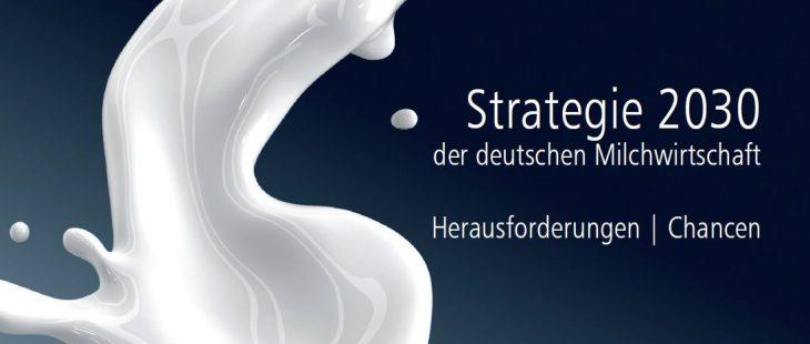 Strategie 2030 für den deutschen Milchsektor vorgestellt