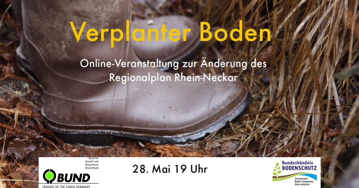 Verplanter Boden - Online-Veranstaltung zur Änderung des Regionalplan Rhein-Neckar
